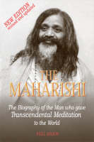 The Maharishi: The Biography of the Man Who Gave Trancendental Meditation to the World (Paperback)