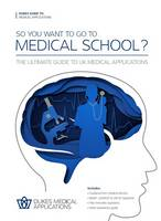 So You Want to Go to Medical School?