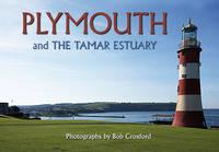 Plymouth: And the Tamar Estuary (Hardback)