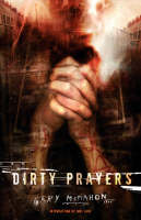 Dirty Prayers (Paperback)