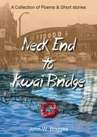 Neck End to Kwai Bridge (Paperback)