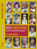 More Confessions: Speedway Revelations and Memories from the 70s and 80s (Paperback)