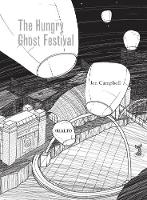 The hungry ghost festival (Paperback)