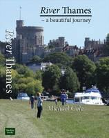 River Thames: A Beautiful Journey (Hardback)