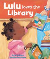 Lulu Loves the Library - Booky Girl Lulu 1 (Board book)