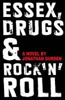 Essex, Drugs & Rock 'n'roll (Paperback)