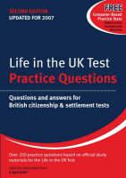 Life in the UK Test: Practice Questions: Questions and Answers for British Citizenship and Settlement Tests (Paperback)