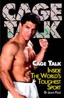 Cage Talk: Inside the Worlds Toughest Sport (Hardback)