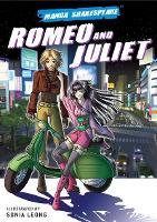 Manga Shakespeare Romeo and Juliet (Paperback)