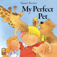 My Perfect Pet (Paperback)