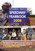 Methanol Press Speedway Yearbook 2008 (Paperback)