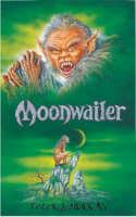 Moonwailer: Bk. 3 (Paperback)