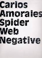 Carlos Amorales: Spider Web Negative