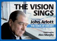 The Vision Sings: John Arlott the Voice of Cricket - Toilet Books Sporting Greats No. 5 (Paperback)