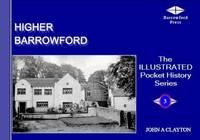 Higher Barrowford - Illustrated Pocket History Series v. 3 (Paperback)