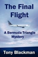 The Final Flight: A Bermuda Triangle Mystery (Paperback)