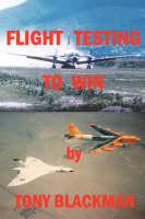 Flight Testing to Win (Paperback)