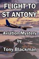 Flight to St Antony (Paperback)