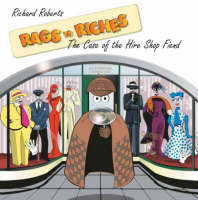 Rags to Riches: The Case of the Hire Shop Fiend (Paperback)