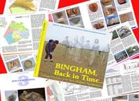 Bingham Back in Time: A History of Settlement in the Parish of Bingham Nottinghamshire (Paperback)