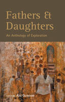 Fathers & Daughters: An Anthology of Exploration (Paperback)