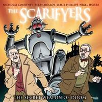 The Scarifyers: The Secret Weapon of Doom (CD-Audio)