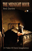 The Midnight Hour: 14 Tales of Dark Imagination (Paperback)