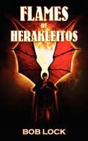 Flames of Herakleitos (Paperback)