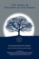 Ten Years of Triumph of the Moon: Academic Approaches to Studying Magic and the Occult (Paperback)