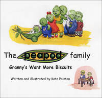 Granny's Want More Biscuits - Peapod Family (Paperback)