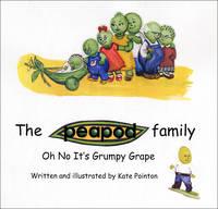 Oh No it's Grumpy Grape - Peapod Family (Paperback)