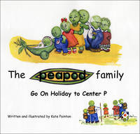 Go on Holiday to Center P - Peapod Family (Paperback)