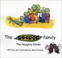 The Naughty Nibbs - Peapod Family (Paperback)