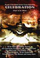 Celebration: Commemorating the 50th Anniversary of the British Science Fiction Association (Paperback)
