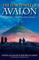The Star Temple of Avalon: Glastonbury Ancient Observatory Revealed (Paperback)