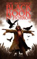 The Seventh Black Book of Horror (Paperback)