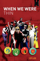 When We Were Thin: Music, Madness and Manchester - Alberto Y Lost Trios Paranoias (Paperback)