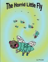 The Horrid Little Fly (Paperback)