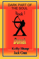 Dark Part of the Soul Book 1: Donal (Paperback)