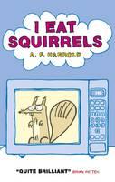 I Eat Squirrels (Paperback)