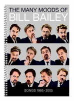 The Many Moods of Bill Bailey: Songs 1995-2005 (Book)