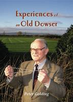 Experiences of an Old Dowser (Paperback)