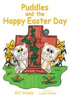 Puddles and the Happy Easter Day - The Adventures of Puddles and Freddie (Big book)