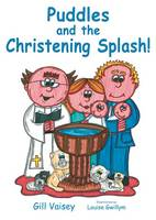 Puddles and the Christening Splash! (Paperback)