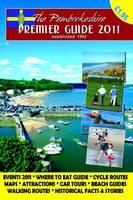 The Pembrokeshire Premier Guide 2011 (Paperback)