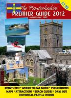 The Premier Guide to Pembrokeshire 2012 (Paperback)
