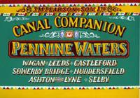 Pennine Waters: Wigan, Leeds, Castleford, Sowerby Bridge, Huddersfield, Ashton-under-Lyne, Selby - Pearsons Canal Companion (Paperback)