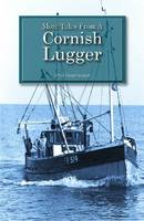 More Tales from a Cornish Lugger (Paperback)