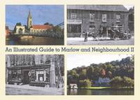 An Illustrated Guide to Marlow and Neighbourhood: Bk. 2 (Hardback)