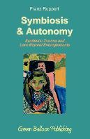 Symbiosis and Autonomy (Paperback)